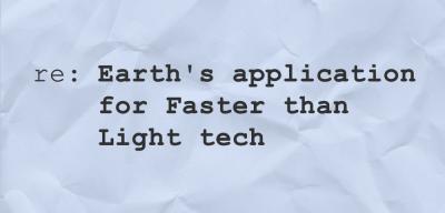 Earth's application for faster than light travel denied