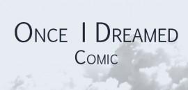 Once I Dreamed Comics