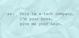 I'ma tech boss give me your legs